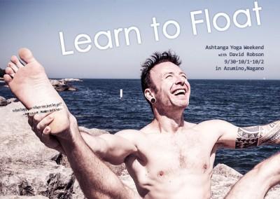 【9・10月】Learn to Float-アシュタンガヨガウィークエンド-:::David Robson