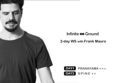 【10月】Infinite Ground~呼吸法と背骨~:::フランク・マウロ