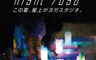 【夏季限定&隔週金曜日】屋上ナイトヨガ@松本パルコ